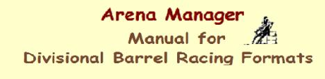 Arena Management Software for Divisional Barrel Racing